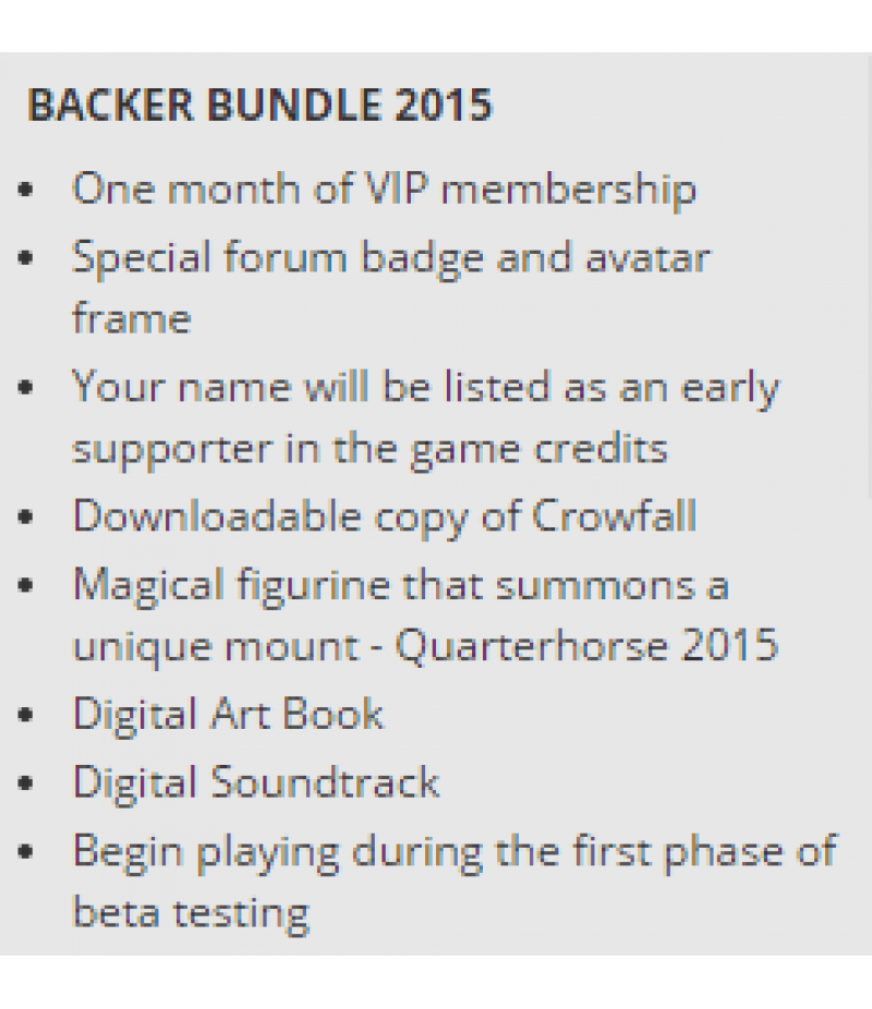 Crowfall  >  Items  >  All Servers  >  Backer Bundle 2015