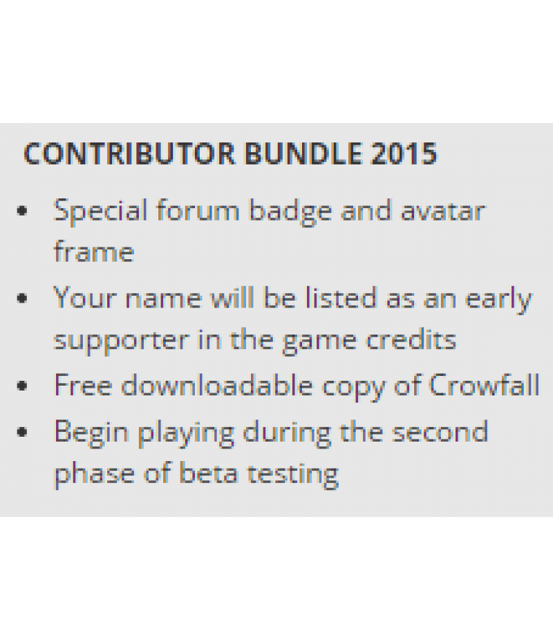 Crowfall  >  Items  >  All Servers  >  Contributor Bundle 2015