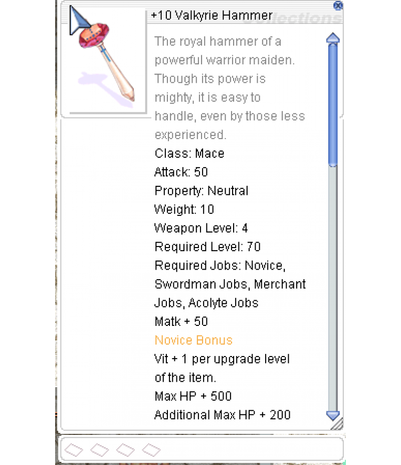Ragnarok Online  >  Items  >  US - Chaos - Items  >  +10 Valkyrie Hammer