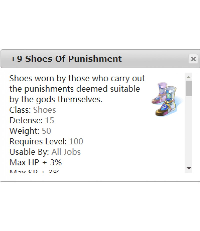Ragnarok Online  >  Items  >  US - Chaos - Items  >  +9 Shoes of Punishment