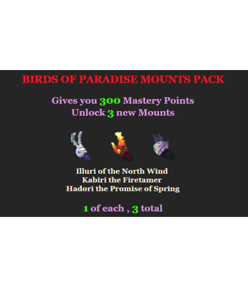 Trove  >  Items  >  PC Mastery Packs  >  Birds of Paradise Mounts Pack