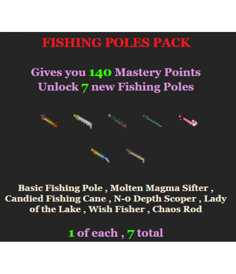 Trove>Items>PC Mastery Packs>Fishing Poles Pack
