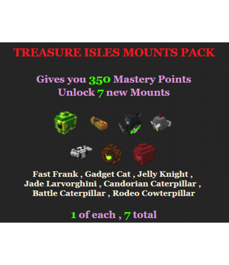 Trove  >  Items  >  PC Mastery Packs  >  Treasure Isles Mounts Pack
