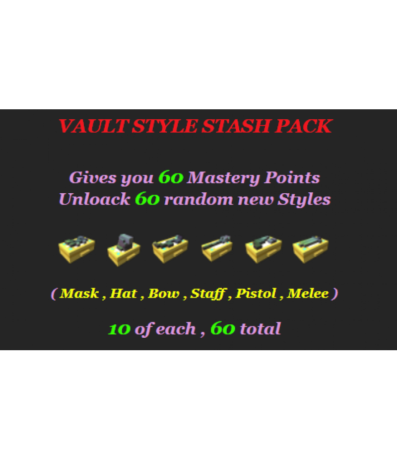 Trove>Items>PC Mastery Packs>Vault Style Stash Pack